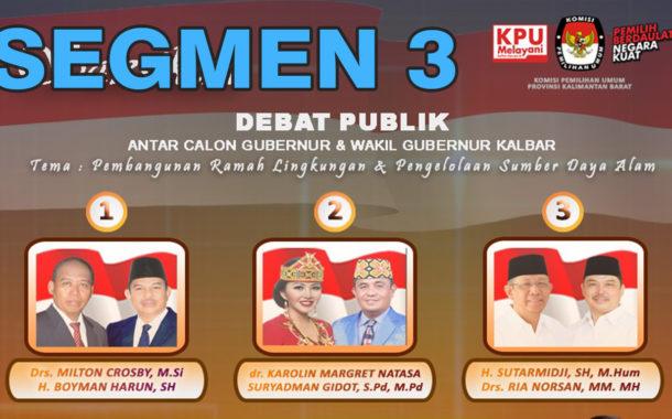 Debat Publik Tahap II Antar Cagub & Cawagub Kalbar (3/6)